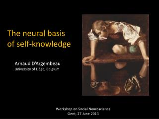 The neural  basis  of self-knowledge