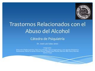 Trastornos Relacionados con el Abuso del Alcohol