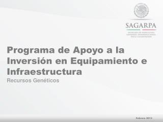 Programa de Apoyo a la Inversión en Equipamiento e Infraestructura  Recursos Genéticos