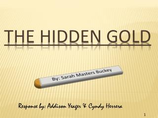 The Hidden Gold