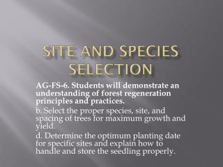 Site and species selection