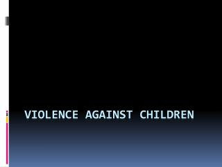 Violence against Children