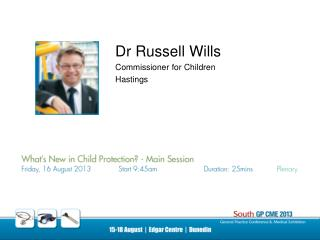 Dr Russell Wills Commissioner for Children Hastings