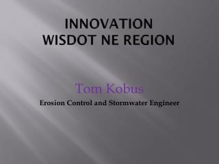 Innovation  WisDOT  NE Region