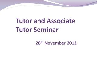 Tutor and Associate Tutor Seminar