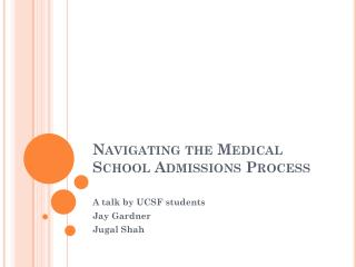 Navigating the Medical School Admissions Process