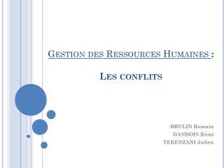 Gestion des Ressources Humaines  : Les conflits