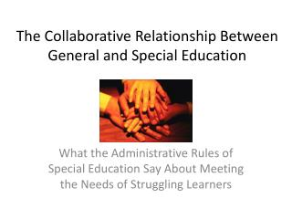 The Collaborative Relationship Between General and Special Education