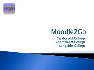 Moodle2Go