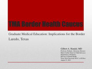 TMA Border Health Caucus