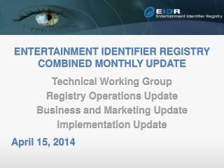 Entertainment Identifier Registry Combined monthly update
