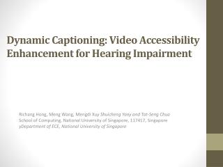 Dynamic Captioning: Video Accessibility Enhancement for Hearing Impairment