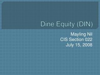 Dine Equity (DIN)