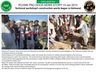 RC(SW) PAO GOOD NEWS STORY 13 Jan 2013 Technical workshop's construction works began in Helmand