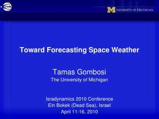 Toward Forecasting Space Weather