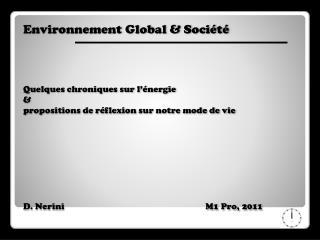 Environnement Global & Société Quelques chroniques sur l'énergie &