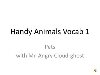 Handy Animals Vocab 1