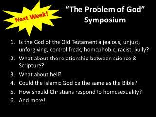 �The Problem of God� Symposium