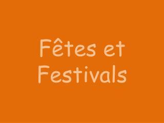 Fêtes  et Festivals