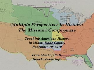 Multiple Perspectives in History: The Missouri Compromise