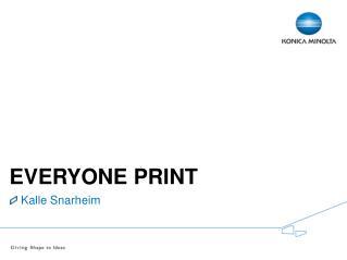 Everyone  Print