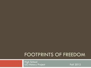 Footprints of freedom