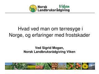 NLR  Viken  er en selvstendig rådgivingsenhet tilknyttet Norsk Landbruksrådgiving