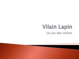 Vilain  Lapin