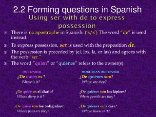Using  ser with de to express possession