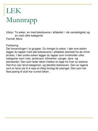 LEK Munnrapp