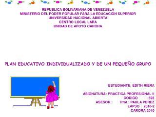 REPUBLICA BOLIVARIANA DE VENEZUELA MINISTERIO DEL PODER POPULAR PARA LA EDUCACION SUPERIOR