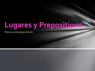 Lugares  y Prepositions