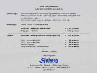 TILBUD KURS/ KONFERANSE  KURS/ KONFERANSE MED OVERNATTING