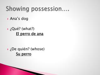Showing possession….