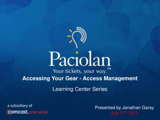 Accessing Your Gear - Access Management Learning  Center Series