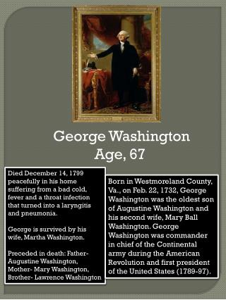 George Washington    Age, 67