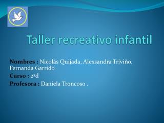 Taller recreativo infantil