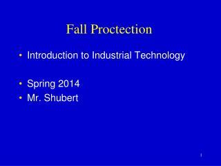 Fall  Proctection