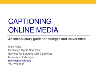 Captioning  Online Media