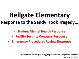 Hellgate Elementary  Response to the Sandy Hook Tragedy…