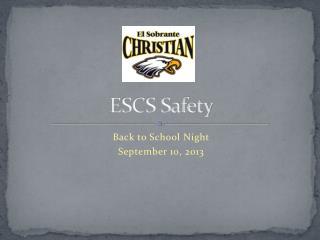 ESCS Safety