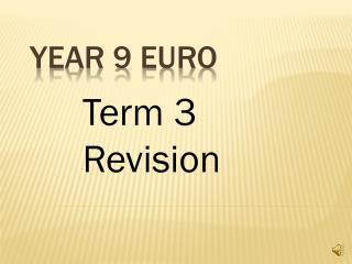 Year 9 Euro