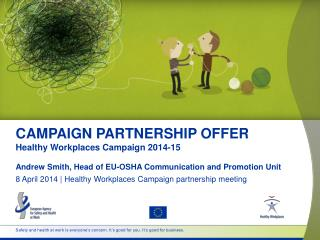 CAMPAIGN PARTNERSHIP OFFER Healthy Workplaces Campaign  2014-15