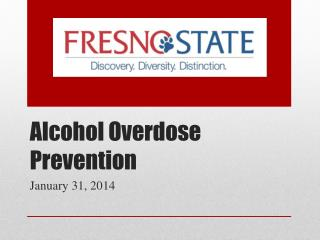Alcohol Overdose Prevention