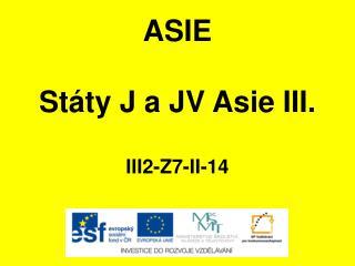ASIE Státy J a JV Asie III. III2-Z7-II-14