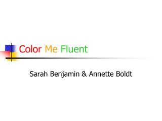 Color Me Fluent
