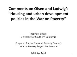"Comments on Olsen and Ludwig's ""Housing and urban development policies in the War on Poverty"""