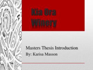 Kia  Ora Winery