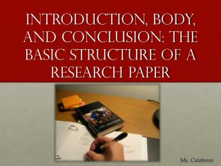 Introduction, Body, and conclusion: The basic structure of a research paper