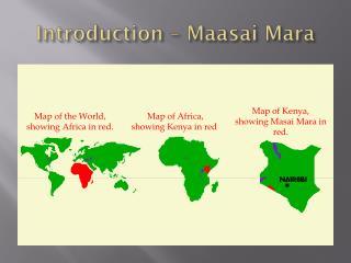 Introduction –  Maasai  Mara